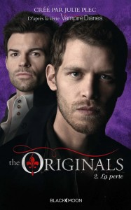 The Originals tome 2 - La perte
